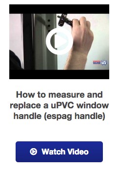 View our upvc window espag handle how to guide